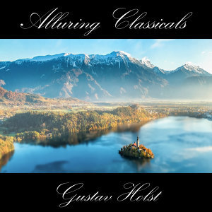 Classically Beautiful Gustav Holst