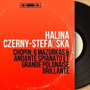Chopin: 6 Mazurkas & Andante spianato et Grande polonaise brillante - Mono Version