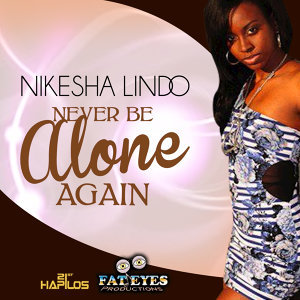 Never Be Alone Again- Single