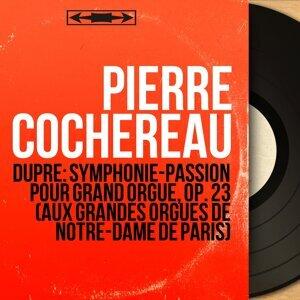 Dupré: Symphonie-Passion pour grand orgue, Op. 23 (Aux grandes orgues de Notre-Dame de Paris) - Mono Version