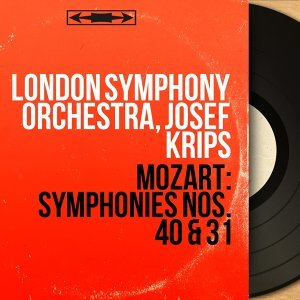 Mozart: Symphonies Nos. 40 & 31 - Mono Version