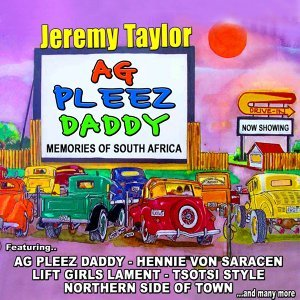 Ag Pleez Daddy, Memories of South Africa