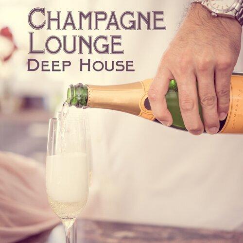 Champagne Lounge Deep House