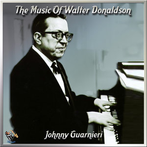 The Music Of Walter Donaldson