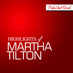Highlights of Martha Tilton