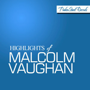 Highlights of Malcolm Vaughan