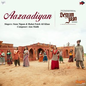 "Aazaadiyan (From ""Begum Jaan"") - Single"