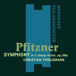 Pfitzner: Symphony in C-Sharp Minor Op. 36a (費茲納:升C小調交響曲)
