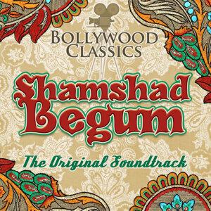 Bollywood Classics - Shamshad Begum (The Original Soundtrack)