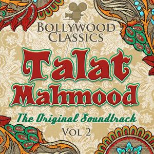 Bollywood Classics - Talat Mahmood, Vol. 2 (The Original Soundtrack)