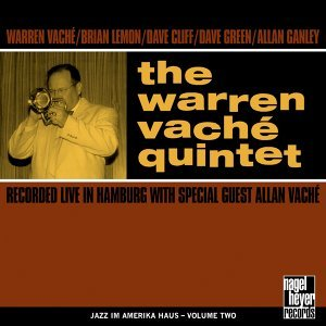 The Warren Vaché Quintet - Recorded Live in Hamburg