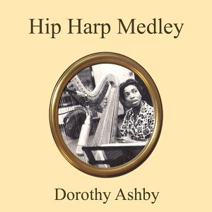 Hip Harp Medley: Pawky / Moonlight in Vermont / Back Talk / Dancing in the Dark / Charmaine / Jollity / There's a Small Hotel