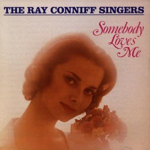 The Ray Conniff Singers - Somebody Loves