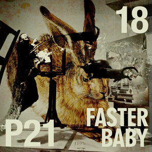 Faster Baby