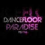 Dancefloor Paradise, Vol. 1