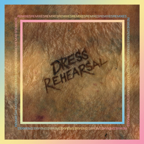Dress Rehearsal (Remixes)