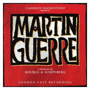Martin Guerre -Original London Cast Recording