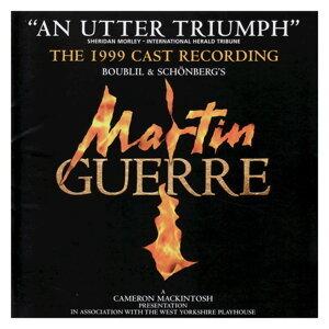 Martin Guerre -1999 Cast Recording
