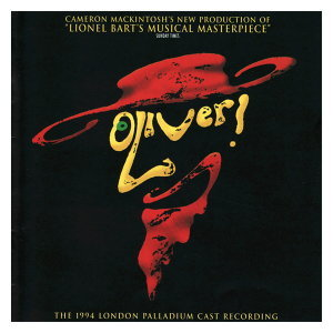 Oliver! - 1994 London Palladium Cast Recording