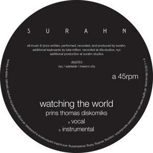 Watching the World (Prins Thomas Diskomiks)