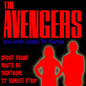 The Avengers and Other Classic TV Themes