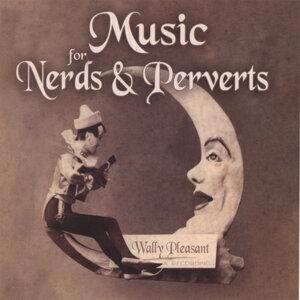 Music For Nerds & Perverts