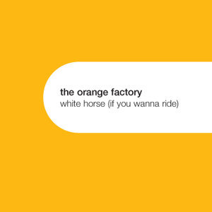 White Horse (If You Wanna Ride)