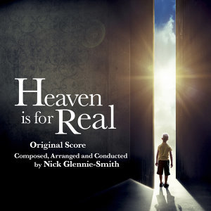 Heaven Is for Real (Original Motion Picture Score)