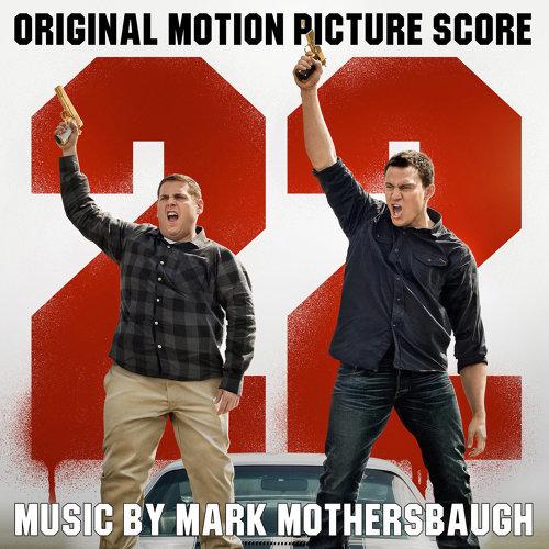 22 Jump Street (Original Motion Picture Score)