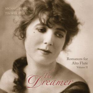 The Dreamer: Romances For Alto Flute Volume II