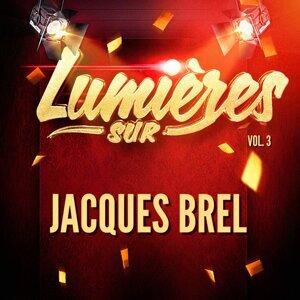 Lumières sur Jacques Brel, Vol. 3