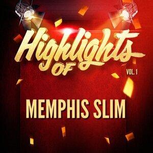 Highlights of Memphis Slim, Vol. 1