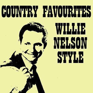 Country Favourites Willie Nelson Style