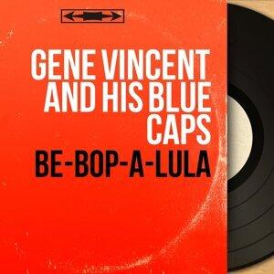 Be-Bop-a-Lula - Mono Version