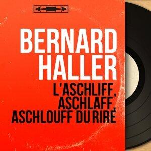 L'aschliff, aschlaff, aschlouff du rire - Mono version