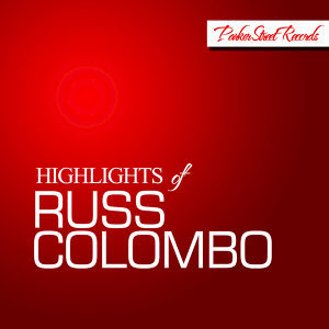 Highlights of Russ Colombo