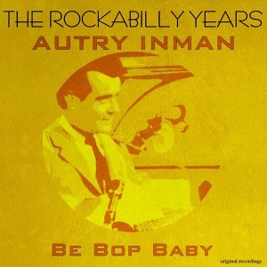 Be Bop Baby - The Rockabilly Years