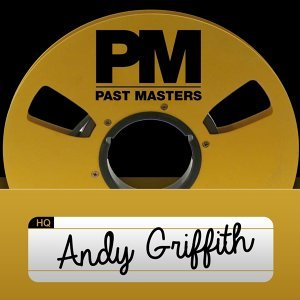 Past Masters, Vol. 5 - Andy Griffith
