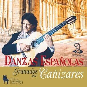 Danzas Españolas - Trilogía de Granados por Cañizares, Vol.1
