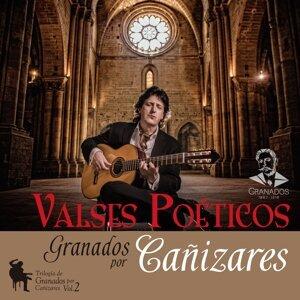 Valses Poéticos - Trilogía de Granados por Cañizares, Vol. 2