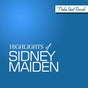 Highlights of Sidney Maiden