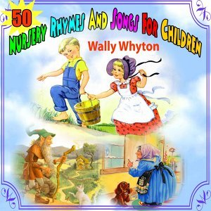50 Nursery Rhymes and Songs for Children