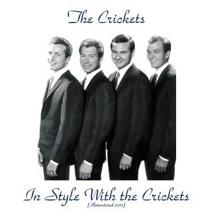 In Style with the Crickets - Remastered 2017