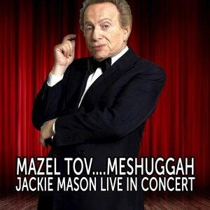 Mazel Tov….Meshuggah: Jackie Mason Live in Concert (Live)