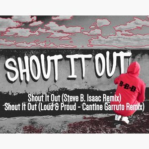 Shout It Out - Remixes