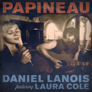 Papineau (feat. Laura Cole) - Single