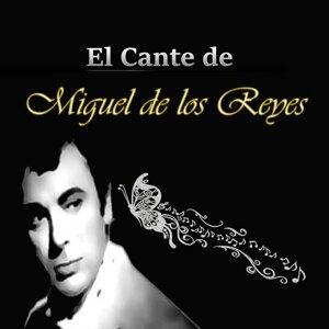 El Cante de Miguel de los Reyes