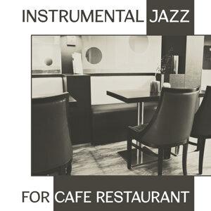 Instrumental Jazz for Cafe Restaurant – Soft Piano Jazz, Restaurant Background Music, Easy Listening