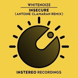 Insecure (Antoine Clamaran Remix)