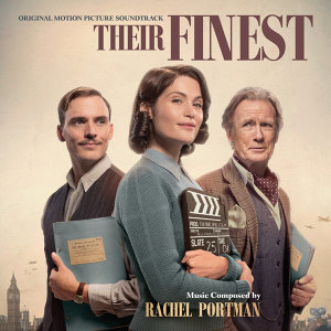 Their Finest (他們的美好時光電影原聲帶) - Original Motion Picture Soundtrack